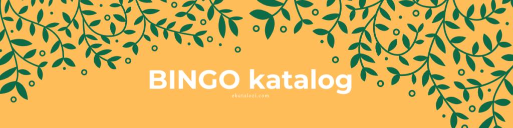 Bingo Katalog - Kralj dobrih cijena - eKatalozi