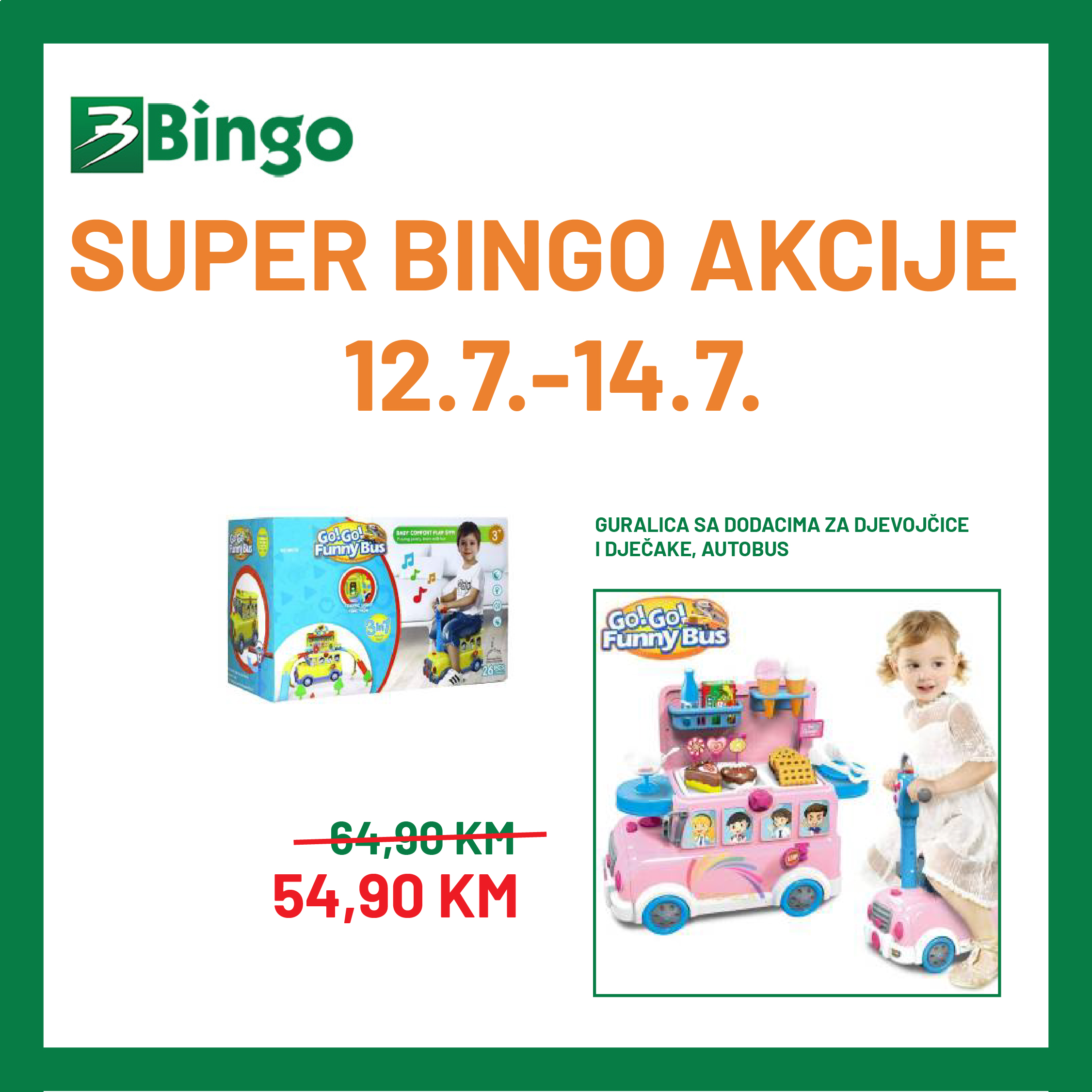 BINGO Katalog Super akcija JUL 2021 12.7.2021. 14.7.2021 1 1