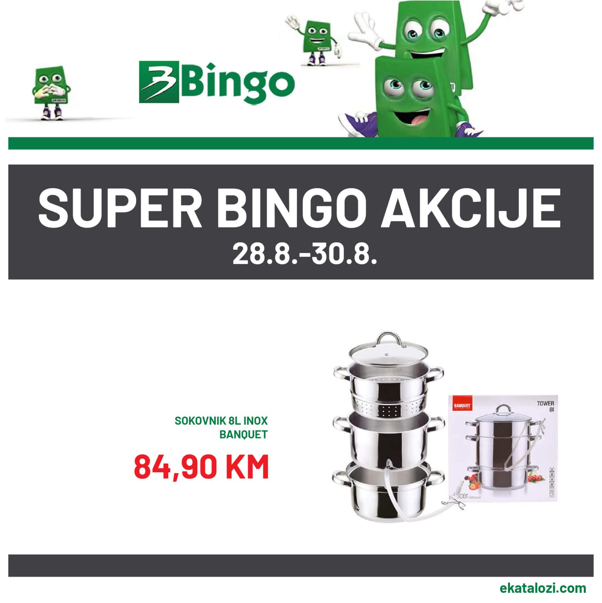 BINGO Super akcija AVGUST 2021 28.8.2021. 30.8.2021 1 1