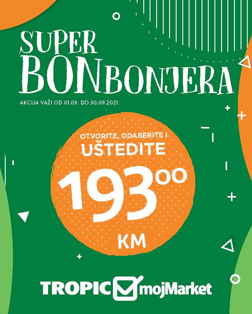 TROPIC i MOJ MARKET Super BOMBONJERA Septembar 2021 1.9.2021. 30.9.2021. Page 01